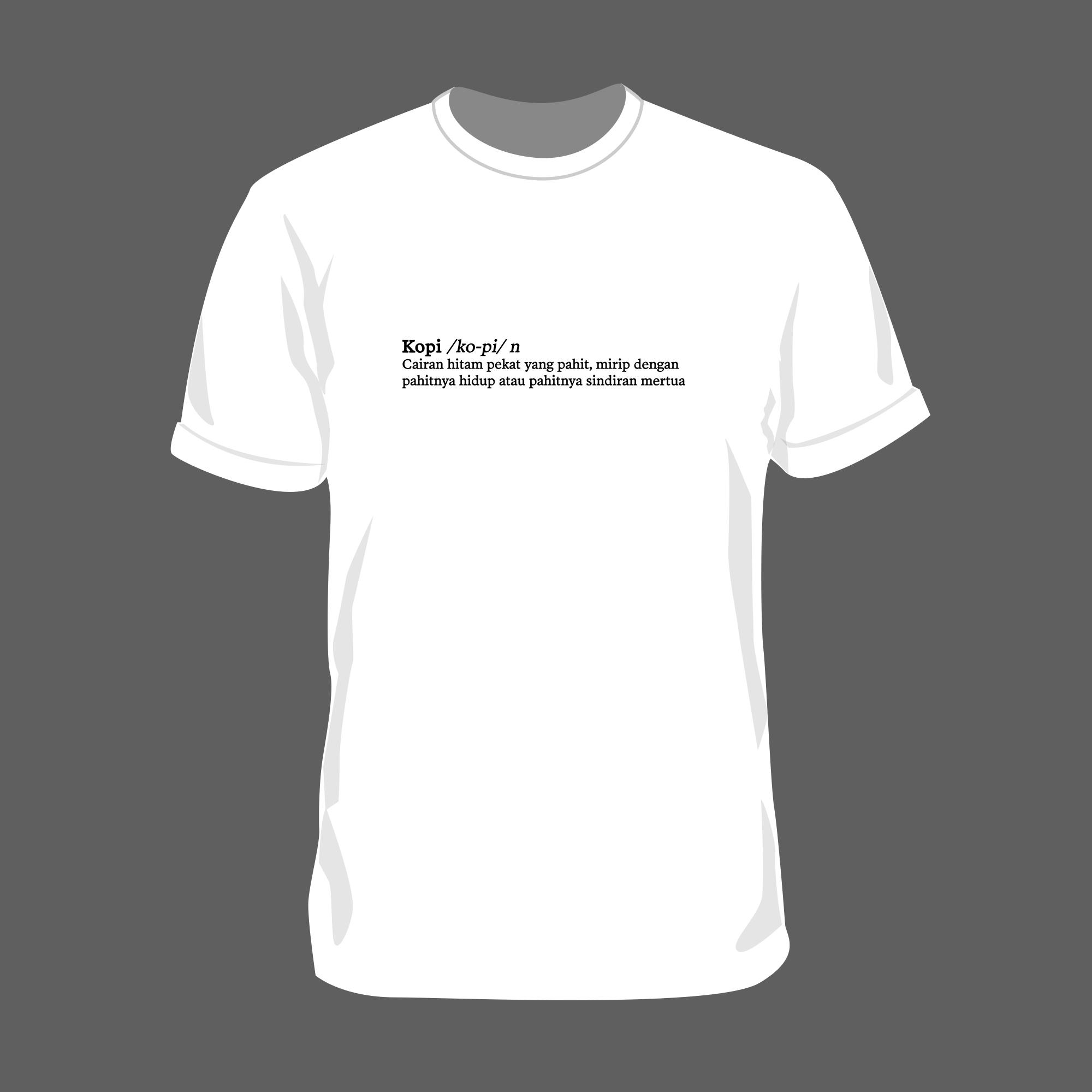 T-Shirt Definisi Kopi (Putih)