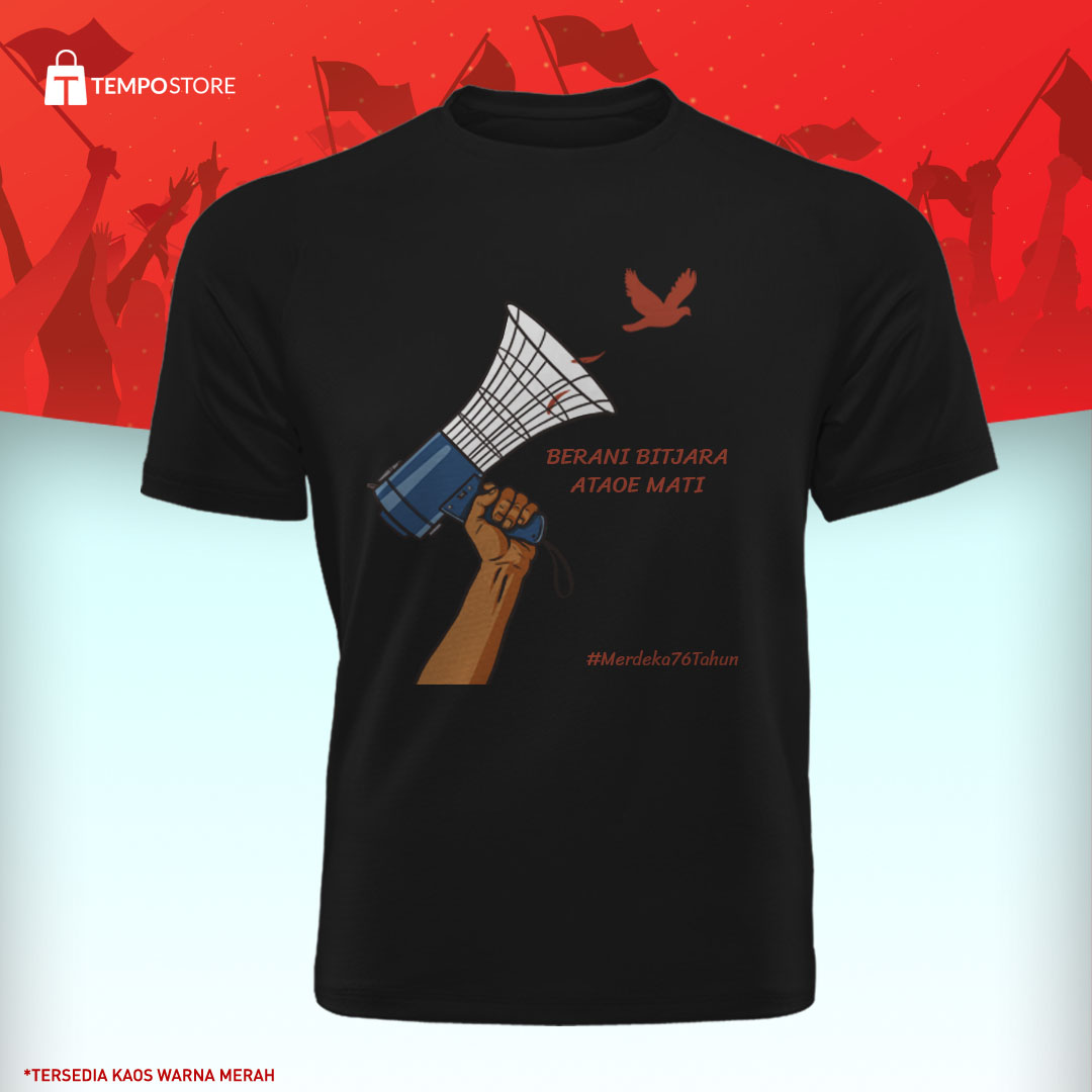 T-shirt Berani Bitjara Ataoe Mati (XXL)