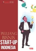 Peluang Bisnis Start-Up Indonesia